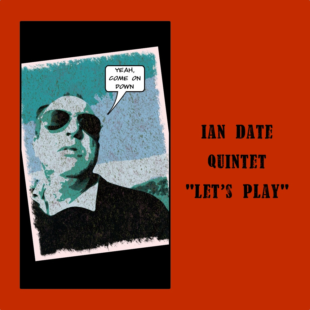 Ian Date Quintet CD